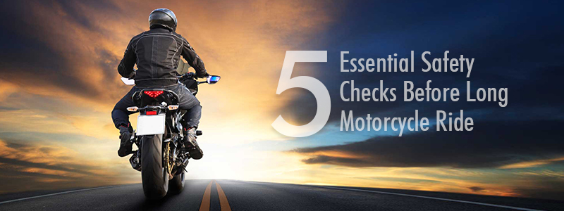 5-Essential-Safety-Checks-Before-Long-Motorcycle-Ride